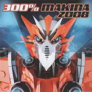 VA - 300% Makina 2008