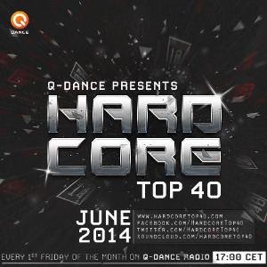 Hardcore Top 40 June 2014