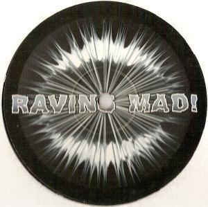 Raving Mad