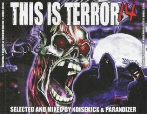 VA - Noisekick & Paranoizer - This Is Terror 14 (2010)