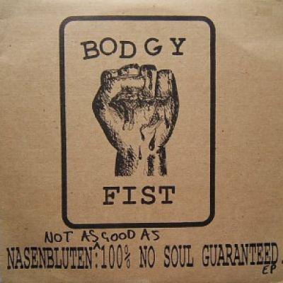 Nasenbluten - Not As Good As 100% No Soul Guaranteed EP (1997)