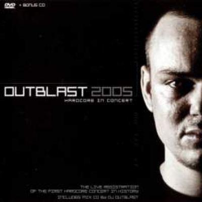 Outblast - 2005 Hardcore In Concert DVD