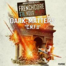 Dark Matters - C.M.F.U.