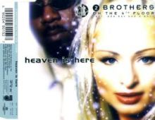 2 Brothers On The 4th Floor - Heaven Is Here (1999)