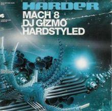 Va - Harder Mach 8 Mixed By Dj Gizmo (2004)