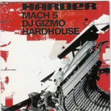 VA - Harder Mach 5 Mixed By Dj Gizmo (2003)