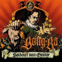 Bong-Ra - Soldaat Van Oranje (2006)
