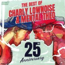 Charly Lownoise & Mental Theo - 25yrs Anniversary (The Best Of) (2019)