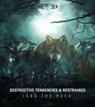 Destructive Tendencies & Restrained - Lead The Pack (2019)