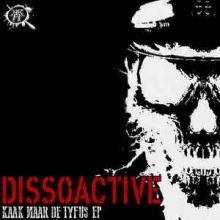 Dissoactive - Kaak Naar De Tyfus EP (2016)
