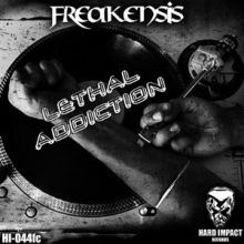 Freakensis - Lethal Addiction (2015)