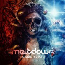 Meltdown - Choose The Way EP (2016)