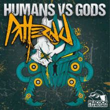 Pattern J - Humans VS Gods (2016)