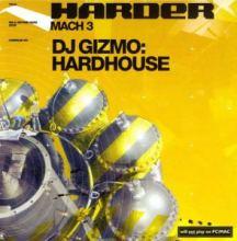 VA - Harder Mach 3 Mixed By DJ Gizmo (2002)