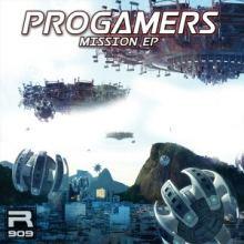Progamers - Mission EP (2017)