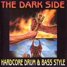 VA - The Dark Side Hardcore Drum And Bass Style (1993)