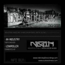 AK-Industry / Lowroller - Nekrolog1k Digital E.P. 002 (2011)
