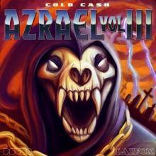 Azrael - Cold Cash (2009)