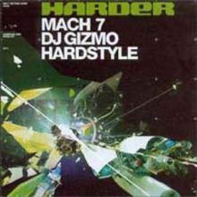 VA - Harder Mach 7 Mixed By DJ Gizmo (2004)