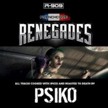 Psiko - Frenchcore Renegades