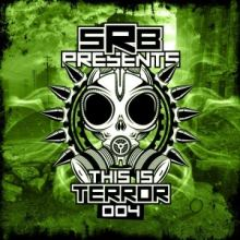 S.R.B. - This Is Terror 004