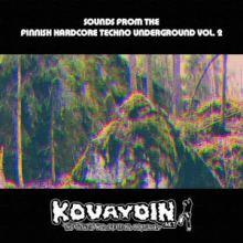 VA - Sounds from the Finnish Hardcore Techno Underground Vol. 2 (2017)