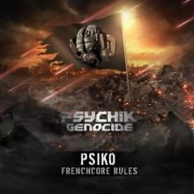 Psiko - Frenchcore Rules