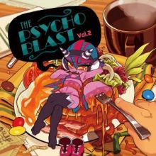 The Psycho Blast Vol.2
