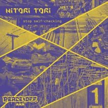 Hitori Tori - Stop Self Checking EP