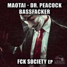 Maotai - Dr. Peacock, Bassfacker Fck Society EP
