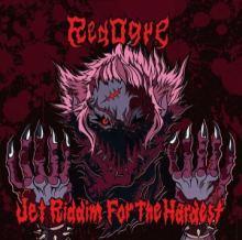 RedOgre - Jet Riddim For The Hardest (2017)