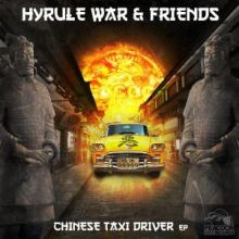 Hyrule War - Chinese Taxi Driver EP