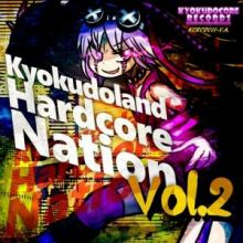 Kyokudoland Hardcore Nation Vol. 2