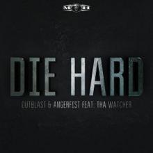 Outblast & Angerfist feat. Tha Watcher - Die Hard (2017)