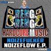 Noizefucker - Noizeflow E.P. (2017)